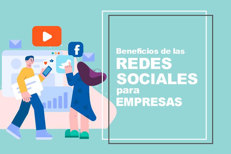 Beneficios de las redes sociales para las empresas